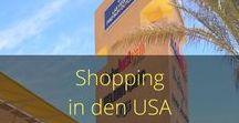 Shopping USA / Alles rund ums Shoppen in den USA, Bestellen aus den USA, Outlet Malls, Premium Outlets, Outlet Shopping USA, Outlet Shopping Las Vegas, Shopping New York
