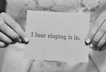 I Hear Eloping Is In