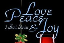 Love, Peace & Joy~~3 Short Stories / Love, Peace & Joy is guaranteed to fill readers hearts with the magical, mystical spirit of Christmas. Three short stories filled with all the ingredients of a holiday season like none other: fun, family, food, love, music and the potent gift of giving.   The perfect holiday gift and one you won't forget:  A Holly Spriggs Jolly Christmas Chocolate Covered Kisses  Joyeux Noelle.   Enjoy!