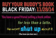 Buy Your Buddy's Book Black Friday (Sharables!) / Memes for Facebook and Twitter to encourage indie author sales on Black Friday. INCLUDES CUSTOMIZABLE JPEGS FOR YOUR BOOK!