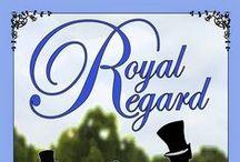 Royal Regard Publicity / by Mari Christie / Mariana Gabrielle