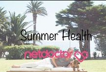 Summer Health | Live Well / Keep healthy this summer with our board of info and advice