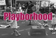 Playborhood / Creating community in your neighborhood one smile at a time.