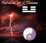 Il Fulmine - Chen / Lighting & Thunder