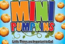 Mini Pumpkins Children's Ministry Curriculum Ideas / Teach kids Bible lessons about kids who God used to do BIG things even though they were small. Use these fun ideas along with our Mini Pumpkins 4-Week Children's Ministry Curriculum. / by Children's Ministry Deals