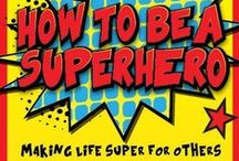 How To Be a Superhero Children's Ministry Curriculum Ideas / These ideas are perfect to use along with the How To Be a Superhero 12-Week Children's Ministry Curriculum series from Children's Ministry Deals. / by Children's Ministry Deals