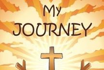 My Journey with Jesus Christ / My Journey with Jesus Christ is the second book I published.  It is a personalized devotional. It is designed to help your child grow in his/her relationship with God while helping him/her understand some key principles of the Christian faith. This book contains 10 lessons and include space for you to write your child's name throughout the book.  http://www.amazon.com/dp/0615806147/ This board contains reviews of My Journey With Jesus Christ.