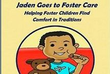 All Things Foster Care / Books, websites and more related to foster care