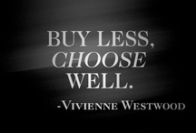 Future / buy less, choose well / by Fiona Kaufmehl