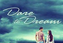 Dare to Dream -  The Maxwell Series - Book 2