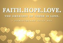 FAITH-HOPE-LOVE -The Greatest of These is Love / 1 CORINTHIANS 13:13