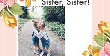Sister, Sister! / Matching outfits for kids