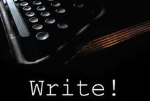 Writing: Write On! / Having to do with the craft of writing. I have separate character boards. / by Jo Oakes