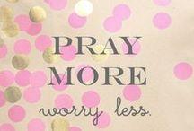 Pray / by Alyson Klidies