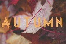 Autumn / The season of mists and mellow fruitfulness - John Keats