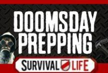 Doomsday Prepping / by Survival Life | Prepping - Outdoors Ideas