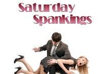 Saturday Spankings / Saturday Spankings is a weekly blog list devoted to, well, spankings. Authors who write spanking stories are invited to post six to eight sentences from one of their books. Posts (along with the author's books) are pinned to this board - follow the links for great excerpts. http://saturdayspankings.blogspot.com/