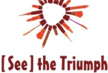 About the See the Triumph Campaign / Learn more at www.seethetriumph.org!