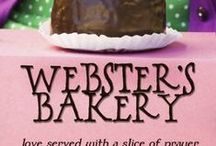 Webster's Bakery / Christian women's fiction. When the women of a fictional city join together for prayer, coffee and pastries at a little bakery, lives change, hearts are broken and healed, and even a little romance sparks.   A serial novel coming in 2018.