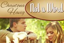 Not a Word / When forgiveness changes everything. Contemporary Christian fiction romance