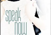 Speak Now / Christian fiction romance in contemporary  Rockland. Speak Now... or there's something about peace....