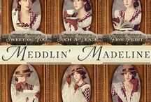 Meddlin' Madeline Mysteries / When Madeline discovers a talent for noticing that which others don't, not everyone considers it a good thing.  Christian fiction, historical romance and mystery