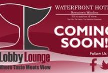 Where Taste Meets View / Coming Soon Beverage & Food at Waterfront Hotel Downtown Windsor / by Waterfront Hotel Downtown Windsor