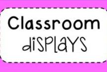 Classroom displays / Classroom Displays- all about making your classroom a fun and safe learning environment!