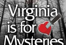 "Virginia is for Mysteries / I contributed the story ""A Not So Genteel Murder."" to the Virginia is for Mysteries anthology, a collection of short stories set in and around the Commonwealth of Virginia. All stories are written by Virginia authors with ""murder"" in mind. Each author is a member of Sisters in Crime, either the Central Virginia chapter or the Mystery by the Sea (Chesapeake) chapter.   For more information, please visit www.virginiaisformysteries.com."