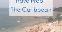 travelPrep: The Caribbean / Essential Tips to help you plan a trip to the Caribbean!  Puerto Rico | Virgin Islands |  The Bahamas | Dominican Republic |  Adventures | Tropical | Jamaica | Cheap | Budget | Packing Lists | Things to Do In | Paradise | Of the Seas |