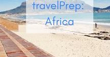 travelPrep: Africa / Beautiful pictures to inspire you and guides to help you plan a trip to Africa!  Beautiful Places |  Destinations | Vacations| Adventure| Budget | Cheap |Morocco | Ghana | South Africa | Guides | Tips | Itinerary | Packing | Wanderlust Bucket list