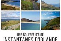 Visiter l'Irlande / Idées de week-end et de vacances en Irlande  - récits de voyage, escapades, photographies, carnets pratiques, articles de blog et inspiration voyageuse