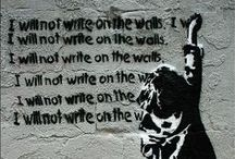 Street art / People talk of situations  Read books, repeat quotations  Draw conclusions on the wall