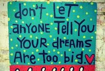 motivation board / TO dreams coming true!!!!! :)