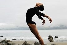 """• Dance • / """"Dance First. Think Later"""""""