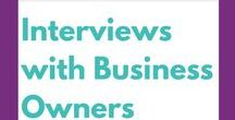 Interviews with Business Owners / Interviews and profiles of makers, crafters, builders and business owners.