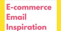 E-Commerce Email Inspiration / Email marketing tips, ideas, and inspiration for e-commerce, etsy, makers, and other online shops.