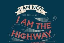 The Highway and Famous Quotes / The Highway and Famous Quotes