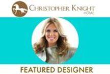 Featured Designer: Kelli Ellis / Christopher Knight Home Featured Designer, Kelli Ellis