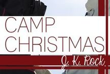 Camp Christmas / The second Novella in our CAMP BOYFRIEND series with Spencer Hill Contemporary. A FREE download on their website or .99 on Kindle starting 12/17