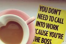 Mrs. Entrepreneurship / Act like a lady, think like a boss. Being an entrepreneur is the best part of my day!