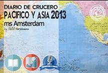 Crucero Pacífico Asia 2013 con Holland America Line / Nuestro redactor Jeff Farschman a bordo del ms Amsterdam nos relata y envía fotografías de su increíble itinerario alrededor del Océano Pacífico