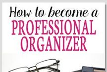 How to Become a Professional Organizer / Do you want to be a home organization consultant?