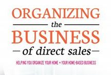 Direct Sales Organization Ideas / Direct sales opportunities are everywhere! As a direct sales life coach I help women in home based direct sales businesses thrive! / by Lisa @ Organize 365