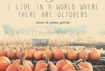 Autumn / by Lori Duncan