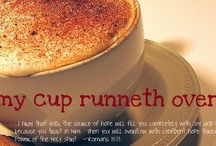 ☕ My CUP runneth over......