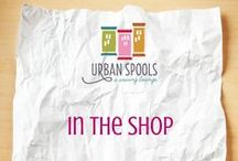 In the shop! / A behind the scenes look at Urban Spools Sewing Lounge