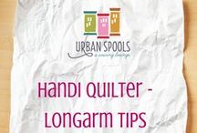 Handi Quilter/Longarm Tips and Tricks / Tips and Ideas for Longarm Quilters and Handi Quilter Machine owners