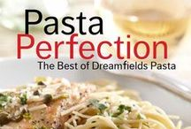 """Pasta Perfection! / Dreamfields released an exclusive, free eCookbook called """"Pasta Perfection"""" for their fans ... More than 30 recipes, gorgeous photography and lots of tips and recipe variations perfect for the novice or the more confident cook!  / by Dreamfields Pasta"""