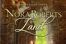 Nora Roberts Land--Book One in the Dare Valley Series / Fun images that relate to the book, including the characters, setting, and favorite Nora heroes.